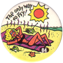 Slammer Whammers > Series 1 > 73-96 Beach Bums 84-The-Only-Way-To-Fry!.