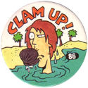 Slammer Whammers > Series 1 > 73-96 Beach Bums 86-Clam-Up!.