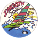 Slammer Whammers > Series 1 > 73-96 Beach Bums 96-Smooth-Sailin'.