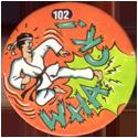 Slammer Whammers > Series 1 > 97-120 Slam Bams 102-Whack!.
