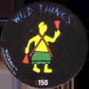 Slammer Whammers > Series 2 > 145-168 Wild Things 150-Cups.
