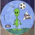 Slammer Whammers > Series 2 > 193-216 Alien Dudes 193-Soccer.