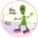 Slammer Whammers > Series 2 > 193-216 Alien Dudes 200-Roller-Blading.