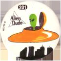 Slammer Whammers > Series 2 > 193-216 Alien Dudes 201-Flying-Saucer.