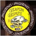 Slammer Whammers > Series 2 > 217-240 Mad Caps 225-Grampa-Grumps.