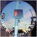 Slammer Whammers > Series 2 > 265-288 Cool Caps 277-American-Highways---Stop.
