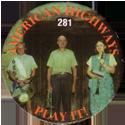 Slammer Whammers > Series 2 > 265-288 Cool Caps 281-American-Highways---Play-It!.
