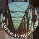 Slammer Whammers > Series 2 > 265-288 Cool Caps 286-American-Highways---Bridge.