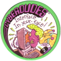 Slammer Whammers > Series 3 > Cyberdudes 02-Interface-In-your-face!.
