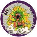 Slammer Whammers > Series 3 > Kamikaze Fliers 15-Blam.