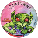 Slammer Whammers > Series 3 > Mini Monsters 10-Goblynne.