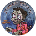 Slammer Whammers > Series 3 > Mini Monsters 14-Johnny-Rottin'.