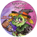 Slammer Whammers > Series 3 > Mini Monsters 22-Witchy-One-.