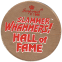 Slammer Whammers > Series 3 > Mini Monsters Back-(Hall-of-Fame).