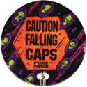Slammer Whammers > Series 3 > Pure Poison 05-Caustion-Falling-Caps.