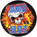 Slammer Whammers > Series 3 > Pure Poison 06-Danger-Hot.