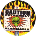Slammer Whammers > Series 3 > Pure Poison 11-Caution-Extremely-Slammable.