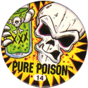 Slammer Whammers > Series 3 > Pure Poison 14-Pure-Poison.