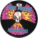 Slammer Whammers > Series 3 > Pure Poison 16-Radioactive.