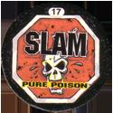 Slammer Whammers > Series 3 > Pure Poison 17-Slam.