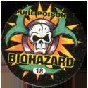 Slammer Whammers > Series 3 > Pure Poison 18-Biohazard.