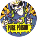 Slammer Whammers > Series 3 > Pure Poison 24-Pure-Poison.