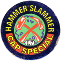 Slammer Whammers > Special Edition Collector Caps > Series 1 L07-Cap-Special.