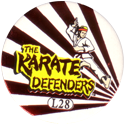 Slammer Whammers > Special Edition Collector Caps > Series 1 L28-The-Karate-Defenders.