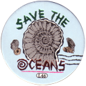 Slammer Whammers > Special Edition Collector Caps > Series 1 L46-Save-The-Oceans.