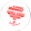 Slammer Whammers > Special Edition Hologram Caps Back.