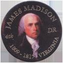 Island Bottlecap Company > U.S. Presidents 04-James-Madison.