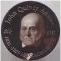 Island Bottlecap Company > U.S. Presidents 06-John-Quincy-Adams.