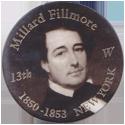 Island Bottlecap Company > U.S. Presidents 13-Millard-Fillmore.