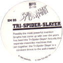 Marvel Comics - Toybiz > Spiderman SM-05-Tri-Spider-Slayer-(back).
