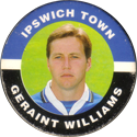 Merlin Magicaps > Premier League 95 092-Ipswich-Town-Geraint-Williams.