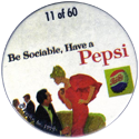 Metro Milk Caps > Pepsi-Cola 11-Be-Sociable,-Have-a-Pepsi.