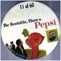 Metro Milk Caps > Pepsi-Cola 11-Be-Sociable,-Have-a-Pepsi.