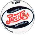 Metro Milk Caps > Pepsi-Cola 30-Fountain..-Pepsi-Cola-..Served-Here.