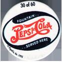 Metro Milk Caps > Pepsi-Cola 30-Fountain..-Pepsi-Cola-..Served-Here.