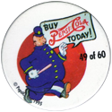 Metro Milk Caps > Pepsi-Cola 49-Buy-Pepsi-Cola-Today!.