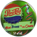 Metro Milk Caps > Pepsi-Cola 57-Pepsi-Cola-More-bounce-to-the-ounce.