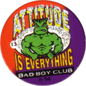 Bad Boy Club > Bad Boy Club 13-Attitude-Is-Everything.