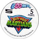 Boomer Bubble Gum > Butt Ugly Martians Back.
