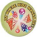 Discovery Zone DZ-Where-Kidz-Wanna-Be!.
