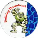 Monster Wrestlers in my pocket Bulldog-Drumhead.