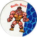 Monster Wrestlers in my pocket Bully-Beef.