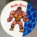 Monster Wrestlers in my pocket Bully-Beef.