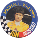 Original Race Caps (Nascar) > 1995 Series 1 04-Michael-Waltrip.
