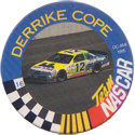 Original Race Caps (Nascar) > 1995 Series 1 16-Derrike-Cope.