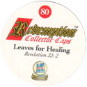 Redemption Collector Caps 080-Leaves-for-Healing-(back).